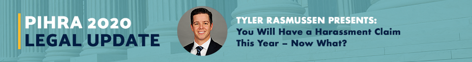 You Will Have a Harassment Claim This Year – Now What? Speaker Spotlight with Tyler Rasmussen