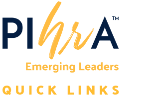 PIHRA Emerging Leaders Quick Links