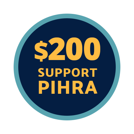 Send $200 to Support PIHRA