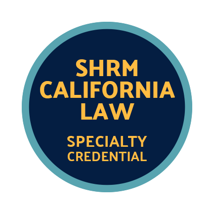 SHRM California Law HR Specialty Credential