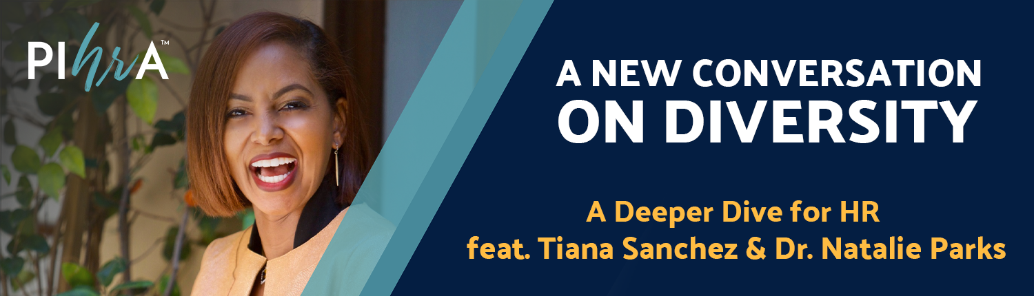 A New Conversation on Diversity featuring Tiana Sanchez & Dr. Natalie Parks