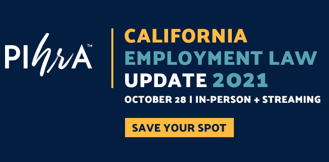 California Employment Law Update 2021 - Save Your Spot